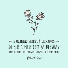Prosa de Cora  #gentileza gera #gentileza