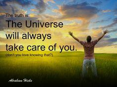 #AbrahamHicksQuotes #Universe #TakeCareOfYou
