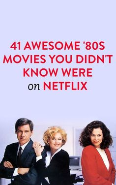 41 Awesome '80s Movies You Didn't Know Were On Netflix