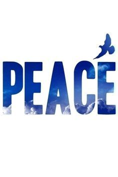 one word. peace.