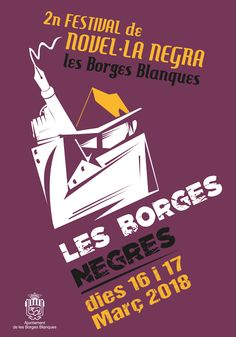 """Festival de novela negra """"Les Borges Negres"""", en Les Borges Blanques, marzo"""