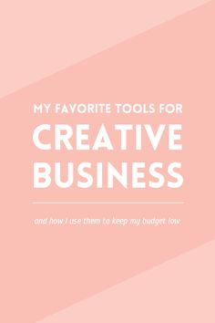 A list of my favorite tools for business and the ones that help me keep a low budget · Elan Blog Studio