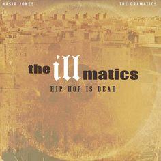 ▶︎ The Illmatics - Hip-Hop Is Dead | Amerigo Gazaway
