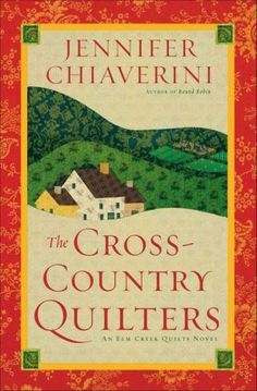 The+Cross-Country+Quilters+(Elm+Creek+Quilts+Series+#3)