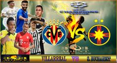 Prediksi Skor Villarreal vs Steaua Bucharest 8 Desember 2016