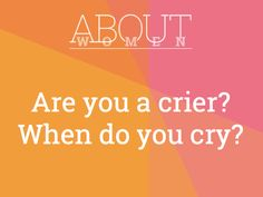 Question of the day... #ABOUTWOMEN #cry Come join the judgment-free convHERsation in this closed Facebook group https://www.facebook.com/groups/NikkiNiglABOUTWOMEN/