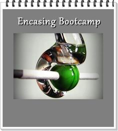 Lampwork Bead Tutorial Encasing Bootcamp by Mary Lockwood - glass instructions Instant Download
