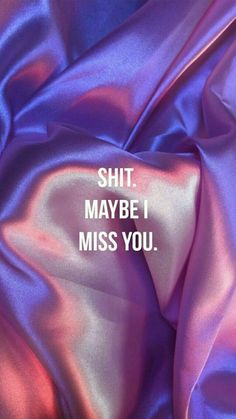 Background/wallpaper-shit maybe I miss you Aesthetic Iphone Wallpaper, Aesthetic Wallpapers, Mood Quotes, Life Quotes, Baby Quotes, Crush Quotes, Relationship Quotes, Purple Aesthetic, Wallpaper Quotes