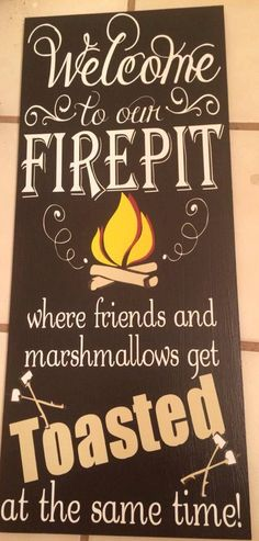 Purchase at https://www.etsy.com/shop/VinylDesignsByKayla Welcome to our firepit where friends and marshmallows get TOASTED at the same time #summer