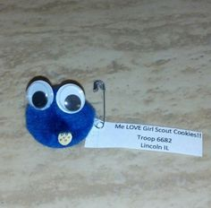 We made these Cookie Monster swaps for Cookie Rallies..                                        Me LOVE Girl Scout Cookies!!!!