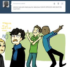 a ask bbc sherlock thing. Yeah idk Sherlock would possibly like them, but maybe not.