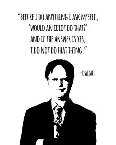 "The Office TV Show Dwight Schrute ""Idiot"" Quote Print, Home Decor, Holiday Gift, Gift for Him, Gift The Office Dwight, The Office Show, The Office Finale, Office Movie, Idiot Quotes, Funny Quotes, Funny Memes, Hilarious, Best Office Quotes"