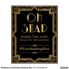 Wedding Social Media Hashtag Gatsby Themed Sign Poster