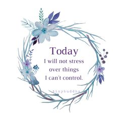 There are things that are beyond your control and obsessing about it will only stress you out.