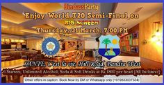 WORLD CUP T20 SEMI-FINAL INDIA VS WEST INDIES 31st MARCH 7:00 PM  SANTE RESTAURANT Cest la vie HILL ROAD BANDRA WEST  BIG SCREEN FOOD UNLIMITED ALCOHOL SODA COLD DRINKS  #wt20 #indvswi #bindassparty #bindass_party_foodie #bigscreen #Bandra #Mumbai #cricket #restaurant #foodie #foodporn #food #Dinner #Foodstagram #foodgasm #cocktails #vodka #whiskey #rum #gin #wine #continental  #chinese #instafood #foodlovers #kohli #t20worldcup #fortheloveofthegame #BleedBlue #T20  1 .Food package @ Rs 1500…