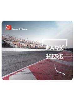 "Sauber Team Mousepad ""Park here"""