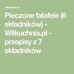 Pieczone falafele (6 składników) - Wilkuchnia.pl - przepisy z 7 składników