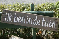 ''Ik ben in de tuin'' or in English ''I'm in the garden''.
