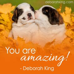 "Inspirational Quote: ""You are amazing!"" Hugs, Deborah #DeborahKing #EnergyHealing #Chakra"