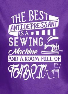 Can not wait to get unpacked and start sewing again!