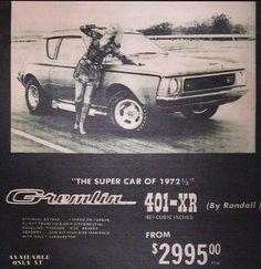 AMC Gremlin advertisement. 1972 ½ 401-XR