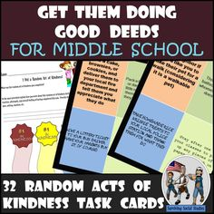 Looking for a way to hook your middle school students into helping them make someone's day? If so, then I think you're really going to enjoy these 32 Random Acts of Kindness Task Cards! These task cards range from opening the car door for members of their family, to baking brownies and delivering them to their local fire station.  A reflective writing culminates the activity with each student possibly reading theirs to the class