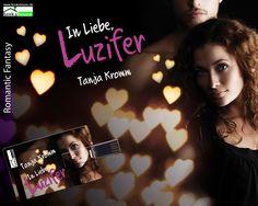 """In Liebe, Luzifer"" von  Tanja Kromm ab Dezember 2014 im bookshouse Verlag. www.bookshouse.de/wallpapers/"