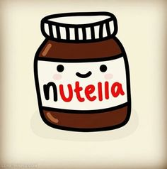 You like nutella?