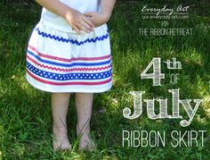 Everyday Art: 4th of July Ribbon Skirt