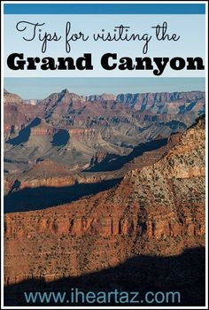 Planning a trip to Grand Canyon National Park someday? Here are some tips from an Arizona native. Plus, you'll find lots of other ideas of great things to do while you're in Arizona.