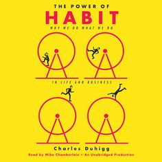 The Power of Habit: Why We Do What We Do in Life and Business...: The Power of Habit: Why We Do What We Do in Life and Business… #Science