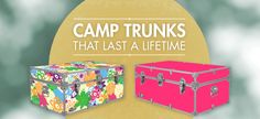 Trunks are a popular choice for summer camp packing. Decorate yours to show your personality or have your camp friends leave their signature!