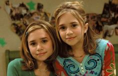 Mary-Kate and Ashley :)