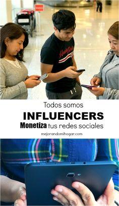 Monetiza tus redes sociales #TodosSomosInfluencers trabaja desde casa #ad