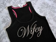 Wifey Bride Tank Top Shirt. Small, Medium, Large. White, Black, Yellow, Blue, Pink, Purple, Gray on Etsy, $16.00