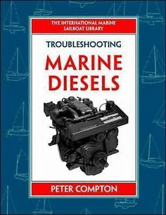 "Read ""Troubleshooting Marine Diesel Engines, Ed."" by Peter Compton available from Rakuten Kobo. This densely illustrated, hands-on guide to diesel engine maintenance, troubleshooting, and repair renders its subject m. Marine Diesel Engine, Hydraulic Ram, Power Boats For Sale, Retail Websites, Boat Safety, Boat Projects, Boat Stuff, Aleta, Engineering"