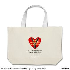I'm a bona fide member of the Zipper Club Large Tote Bag