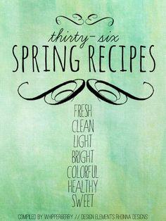 Thirty-Six Spring Recipes