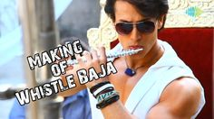 """Presenting the Making of the Smash Hit """"Whistle Baja"""" Song from the debut film of Tiger Shroff, """"Heropanti"""" directed by Sabbir Khan."""