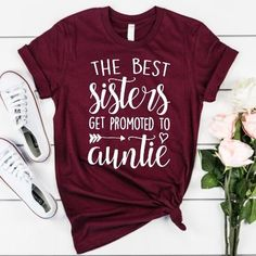 The Best Sisters Get Promoted to Auntie - Funny Sister Shirts - Ideas of Funny Sister Shirts - Fits true to size/roomy -No need to size up Super soft high quality material! Available in many colors and necklines. Panda Bebe, Aunt Shirts, Sister Shirts, Best Sister, Funny Sister, Pregnant Mom, First Time Moms, Trendy Baby, Mom And Dad