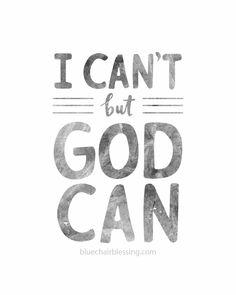 God can! Walk By Faith, Hope Scripture, Encouragement Scripture, Scripture Verses, La Bible, Bible Verses Quotes, Faith Quotes, Bible Scriptures, Christian For Teens