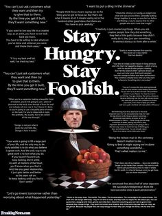 """Steve Jobs Quotes - """"Stay hungry. Stay foolish."""""""