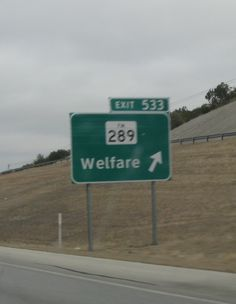 """Ok... """"probably"""" not meant to be humourous, but...    (This is an actual highway sign in TX)"""