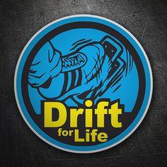 Pegatinas: Drift for Life #coche #pegatina #sticker