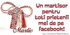 1 Martie Un martisor pentru toti prietenii mei de pe facebook! 8 Martie, Calendar, Personalized Items, Facebook, Festivus