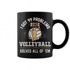 I Got 99 Problems And Volleyball Solves All Of Em Mug