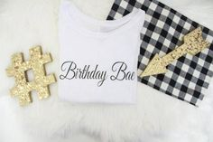 Looking for a Birthday shirt for your best friend?  We have adorable Birthday girl shirts for women to help celebrate your birthday in style!