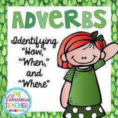"""Students will practice identifying if an adverb in a sentence tells """"how,"""" """"when,"""" or """"where"""" the verb occurs with these cards. These cards can be used as task cards or as a scoot activity. Grades 2-4 ~ http://www.thevivaciousteacher.com"""