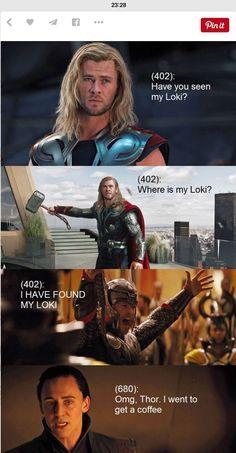 #Thor #Loki #Coffee Where's my Loki.