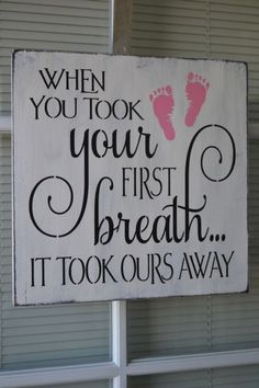 Just might have to start a photo wall with this as the centerpiece!~ jLWhen You Took Your First Breath It Took Ours Away, Primitive Wood Sign, CUSTOM COLORS Primitive Wood Signs, Wooden Signs, Primitive Crafts, Primitive Christmas, Country Christmas, Christmas Christmas, First Pregnancy, Pregnancy Tips, Baby Quotes